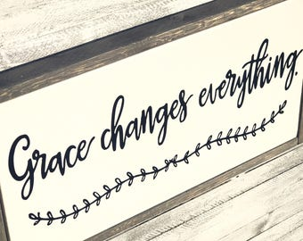 Grace Changes Everything / Gods Grace / God's Grace / Grace Wins / Grace Upon Grace / Grace Wall Art / Grace Sign