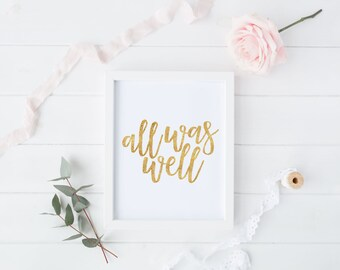 All Was Well Print, Harry Potter Quote, Deathly Hallows Quote, Gold Glitter Print, Digital Print, Instant Download, Faux Gold Foil Art