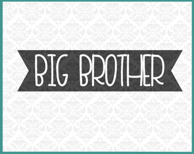 CLN0182 Big Brother older bro bothers sibling sister SVG DXF Ai Eps PNG Vector Instant Download Commercial Cut File Cricut Silhouette