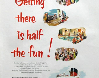 1953 Cunard Line Cruise Ad - Getting There is Half the Fun! - Vintage 1950s Advertising Print