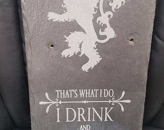 I Drink and I Know Things - Tyrion Lannister -  Laser Engraved Slate for Game of Thrones Fans - House Lannister Sigil