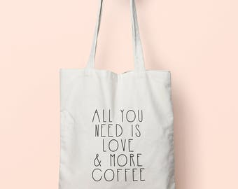 All You Need Is Love & More Coffee Tote Bag Long Handles TB2015