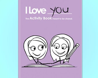 I Love You Activity Book For Lesbian Couples