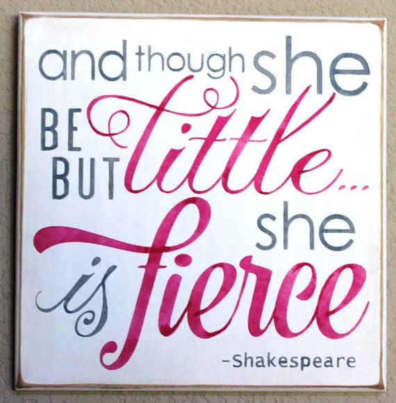 And though she be but little ... she is fierce - Hand Painted Wooden Sign - 12 x 12 -  Hot Pink & Gray - Girl's room - Nursery - Baby Girl