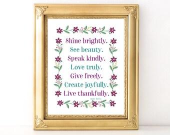 Shine Brightly Print / Every Day Spirit / Inspirational Quote / Wall Art / Words of Wisdom / Encouragement / Gratitude Print / Dorm Decor