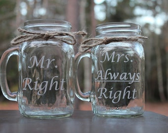 2 Mason Jars Mugs, Mr. Right and Mrs. Always Right, Personalized Mason Jar Mugs, Wedding Party, Husband, Wife, Bride, Groom