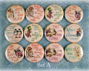 """Alice in Wonderland Pins, Magnets or Flat Back Buttons, 1 inch, 1.25 inch, 2.25"""" inch, Different Designs Available, Choose your Set"""