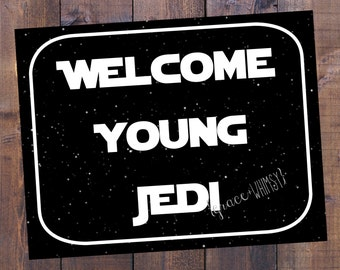 Welcome Young Jedi sign {digital}