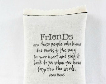 Friends Quote Lavender Sachet, Best Friend Shower Hostess Gift, Long Distance Friendship Pillow