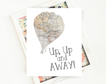 Nursery Wall Art, Travel Quote Art Print, Hot Air Balloon Wall Decor, Up Up and Away, Nursery Decor, PRINTABLE Art, 8x10 Digital Print