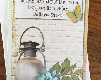 Item #101 Friendship/Encouragement/Thinking of You Greeting Card - You are the Light of the World.Matthew 5:14-16