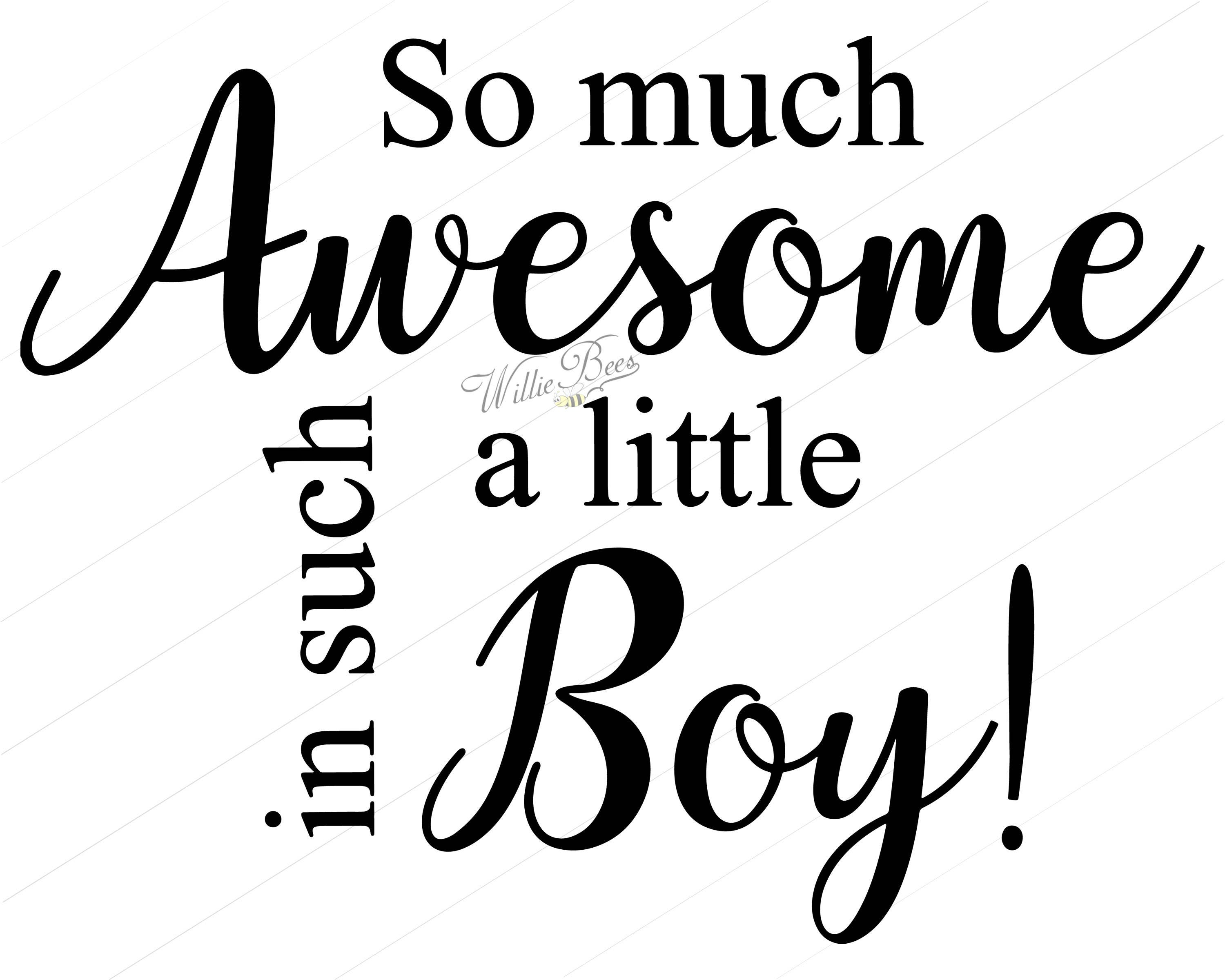 So Much Awesome In Such A Little Boy, Boys Room SVG, Boy