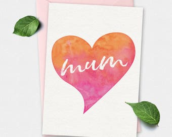 Mother's day card, Printable Card, mums card, mom's card, greeting card, love my mum card, love heart card, instant download card