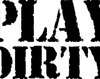 PLAY DIRTY Off-Road vinyl transfer decal
