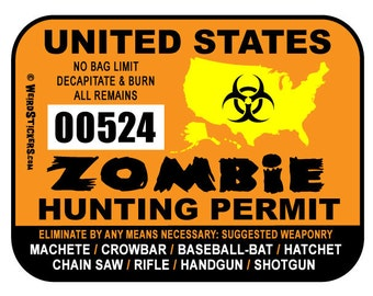 10 pack - 2018 United States Zombie Hunting Permit Vinyl Sticker - Individually Numbered