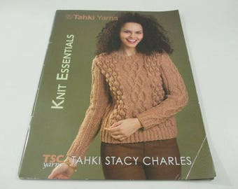 Tahki Stacy Charles Yarns Knit Essentials knitting pattern book.