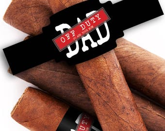 Custom Cigar Bands - Father's Day Cigar Labels - Father's Day - Best Dad Ever - New Dad - Father's Day Cigar - Off Duty