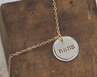 Gold and Silver Nana Necklace - Hand Stamped Jewelry - Mixed Metal - 14k Gold Fill