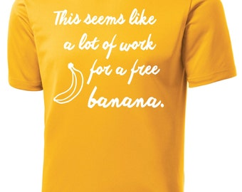 A Lot of Work for a Free Banana - Men's Technical Running Shirt