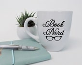 Book Nerd Coffee Mug, Boo...