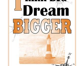 A3 Motto Poster, Think big, dream BIGGER