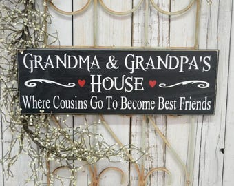 Grandma & Grandpa's House Where Cousins Go To Become Best Friends, Personalized names, 6x18 Solid Wood Sign