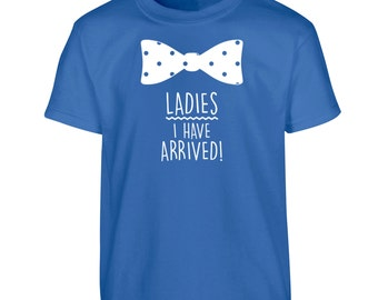 Ladies I have arrived children's Tshirt kids cute love heart polka dot bow tie blue green red pink white black charmer prince date 1617