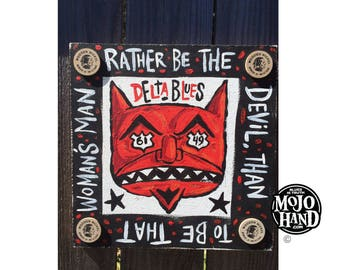 Rather be the Devil blues folk art painting on wood by Grego of mojohand.com - outsider art, Blues music gifts
