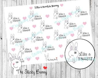 Like a Zombie - Tired Bunny - Planner Stickers for Happy Planner, Erin Condren, Filofax, Kikkik (S011)