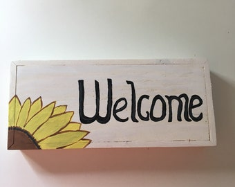 Sunflower Welcome wooden sign
