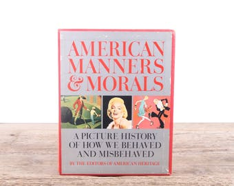 1969 American Manners & Morals by American Heritage / Vintage Americana Coffee Table Book / Antique American History Book / Unique Book Gift