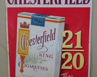 Vintage Chesterfield King Cigarettes Sign