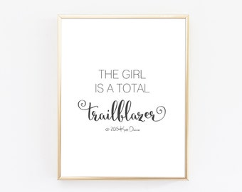 Office Decor, This Girl Is A Total Trailblazer, Typography Print, Minimal Print, Black and White Print, Women Empowerment, Motivational