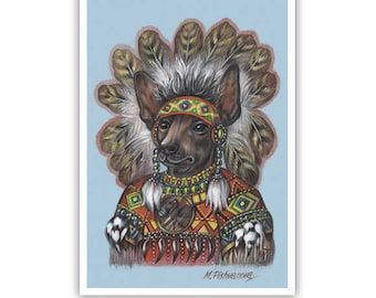 Mexican Hairless Dog Art Print - the Indian Chief - American Dog Wall Art - Indians - Xoloitzcuintli - Dog Portraits by Maria Pishvanova