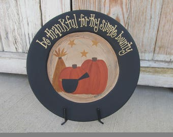 Primitive Be Thankful for Thy Simple Bounty Fall Pumpkins with Wheat Hand Painted Plate GCC105