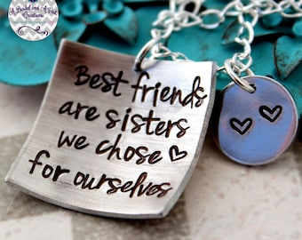 Best Friends are sisters we choose hand stamped necklace