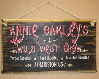 Annie Oakley's Wild West Show, Western, Antiqued, Wooden Sign