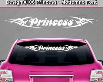 Design #106 Princess Motfemno Tribal Windshield Decal Sticker Vinyl Graphic  Rear Back Window Banner Tailgate