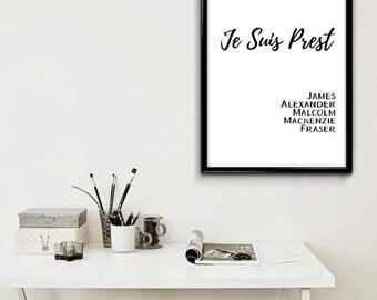 Je Suis Prest / Jamie Fraser / Outlander Prints / JAMMF / Jamie Outlander Print / Clan Fraser / Gift for Outlander Fans / Scottish Outlander