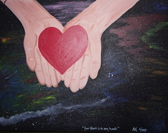 Your Heart is In My Hands - Print