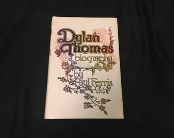 The Written Word: Dylan Thomas by Paul Ferris