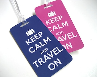 Luggage Tag - His and Hers Luggage Tags-  Keep Calm and Travel On  Luggage Tag Set - Newlyweds - Bride and Groom - Travel Accessory