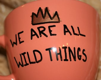 We're all wild things Present where the wild things are crown gift children's story gold crown king max