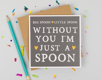 Funny Anniversary Love - Anniversary girlfriend - Valentine boyfriend - Anniversary husband wife - Funny Anniversary Card - Spoon Card