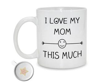 I Love My Mom This Much | 11oz Mug |  Mother's Day Gift | Gift For Mom | Mom Birthday Gift | Mom Christmas Gift From Children