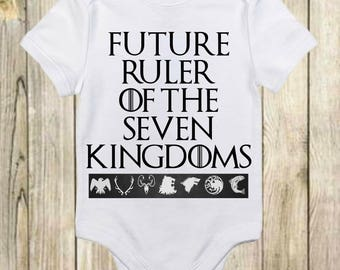 Future Ruler of the Seven Kingdoms - Game of Thrones Shirt - Game of Thrones Onesie-Game of Thrones Baby-Cute Baby Onesie-Baby Boy-Baby Girl