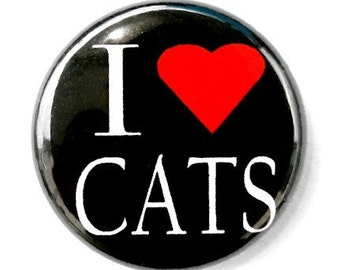 I Love Cats - Button Pinback Badge 1 inch