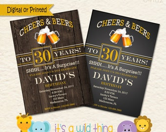 Cheers and Beers to 30 Years. Cheers to 30 Years. 30th Birthday Surprise Party Invitation. Cheers to 40 years Invite. Beer Invitation