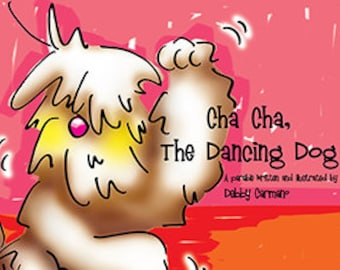 Cha Cha The Dancing Dog,Children's Books,Dog Character,Hand Puppet,Dog,Dogs,Children,Book,Books,Dog Children's Book, Kid's Books