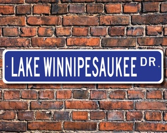 Lake Winnipesaukee, Lake Winnipesaukee sign, New Hampshire lake, Lake Winnipesaukee visitor gift, Custom Street Sign, Quality Metal sign